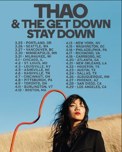 Thao Get Down Stay Down Tour Dates